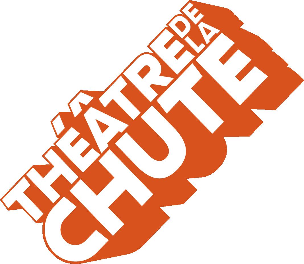 Théâtre de la Chute